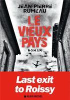 Couverture du livre « Le vieux pays » de Jean-Pierre Rumeau aux éditions Albin Michel