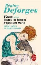Couverture du livre « L'orage ; toutes les femmes s'appellent Marie » de Regine Deforges aux éditions Lgf