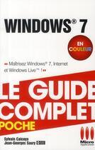 Couverture du livre « Windows 7 » de Jean-Georges Saury et Sylvain Caicoya aux éditions Micro Application
