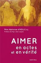 Couverture du livre « Aimer en actes & en vérité » de Heilly aux éditions Saint Paul