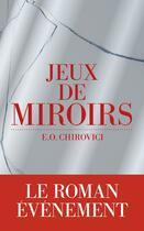 Couverture du livre « Jeux de miroirs » de Eugen-Ovidiu Chirovici aux éditions Les Escales