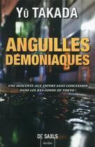Couverture du livre « Anguilles démoniaques » de Yu Takada aux éditions De Saxus