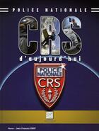 Couverture du livre « CRS d'aujourd'hui » de Collectif aux éditions Crepin Leblond