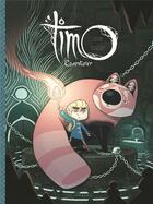 Couverture du livre « Timo l'aventurier T.1 » de Jonathan Garnier aux éditions Lombard