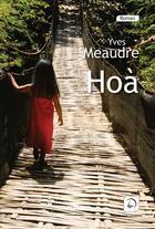 Couverture du livre « Hoà » de Yves Meaudre aux éditions Editions De La Loupe