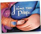 Couverture du livre « J'aime mon papa » de Karine Quesada aux éditions Scarabea