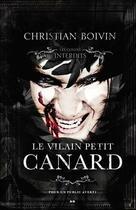 Couverture du livre « Le vilain petit canard ; les contes interdits » de Christian Boivin aux éditions Ada