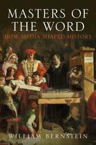 Couverture du livre « Masters of the Word » de Bernstein William L aux éditions Atlantic Books Digital