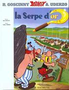 Couverture du livre « Astérix t.2 ; la serpe d'or » de Albert Urderzo et Rene Goscinny aux éditions Albert Rene