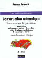 Couverture du livre « Construction Mecanique 2ed » de Francis Esnault aux éditions Dunod