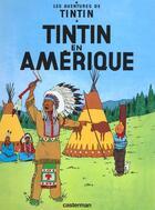 Couverture du livre « Les aventures de Tintin t.3 ; Tintin en Amérique » de Herge aux éditions Casterman