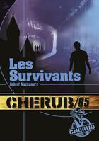 Couverture du livre « Cherub mission T.5 ; les survivants » de Robert Muchamore aux éditions Casterman