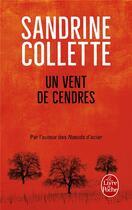 Couverture du livre « Un vent de cendres » de Sandrine Collette aux éditions Lgf