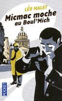 Couverture du livre « Micmac moche au Boul'mich' » de Leo Malet aux éditions Pocket
