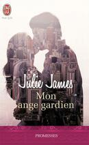 Couverture du livre « Mon ange gardien » de Julie James aux éditions J'ai Lu