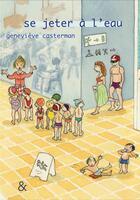 Couverture du livre « Se jeter à l'eau » de Genevieve Casterman aux éditions Esperluete