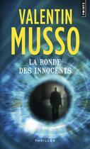 Couverture du livre « La ronde des innocents » de Valentin Musso aux éditions Points