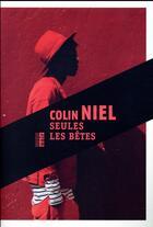 Couverture du livre « Seules les bêtes » de Colin Niel aux éditions Rouergue