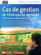Couverture du livre « Cas de gestion de l'entreprise agricole / outils d'aide à la décision » de Jean-Marc Lagoda et Veronique Chauveau-Aussourd aux éditions France Agricole