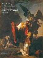Couverture du livre « Pierre Peyron (1744-1814) » de Udolpho Van De Standt et Pierre Rosenberg aux éditions Arthena