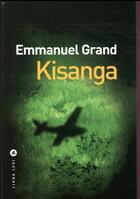 Couverture du livre « Kisanga » de Emmanuel Grand aux éditions Liana Levi