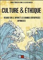 Couverture du livre « Culture et éthique.; regard sur le Japon et les grandes entreprises japonaises » de Olivier Meier et Carole Doueiry aux éditions Va Press