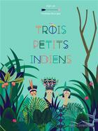Couverture du livre « 3 petits indiens » de Mathilde Bourgon aux éditions Gautier Languereau