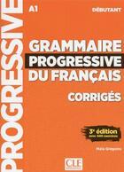 Couverture du livre « FLE ; grammaire du français ; débutant ; A1 (édition 2018) » de Collectif aux éditions Cle International
