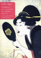 Couverture du livre « Vengeance sur la plaine de Goji-In » de Ogai Mori aux éditions Belles Lettres