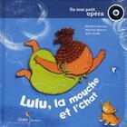 Couverture du livre « Lulu, la mouche et l'chat » de Michele Moreau aux éditions Didier Jeunesse