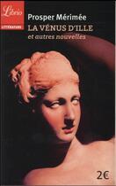 Couverture du livre « La Vénus d'Ille et autres nouvelles » de Prosper Merimee aux éditions J'ai Lu