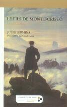 Couverture du livre « Le fils de monte-cristo t.1 ; la luciola » de Lermina aux éditions De Passy