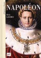 Couverture du livre « Napoléon » de Eric Ledru aux éditions Puf