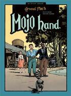 Couverture du livre « Mojo hand » de Arnaud Floc'H aux éditions Sarbacane