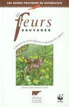 Couverture du livre « Fleurs Sauvages (Les) » de Fitter/Cuisin aux éditions Delachaux & Niestle