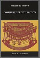 Couverture du livre « Commerce et comptabilité » de Fernando Pessoa aux éditions La Difference