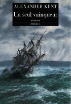 Couverture du livre « Un Seul Vainqueur » de Alexander Kent aux éditions Phebus
