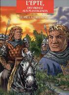 Couverture du livre « L'Epte, des Vikings aux Plantagenets » de Eriamel et Darvil et Renault aux éditions Assor Bd