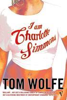 Couverture du livre « I am Charlotte Simmons » de Tom Wolfe aux éditions