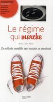 Couverture du livre « Coffret le régime qui marche ; la méthode complète pour maigrir en marchant » de Marie-Laure Andre aux éditions Hachette Pratique
