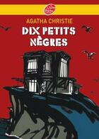 Couverture du livre « Dix petits nègres » de Agatha Christie aux éditions Hachette Jeunesse