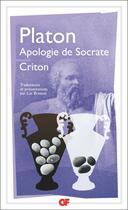 Couverture du livre « Apologie de Socrate ; criton » de Platon aux éditions Flammarion