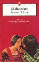 Couverture du livre « Roméo et Juliette ; le songe d'une nuit d'été » de William Shakespeare aux éditions Lgf