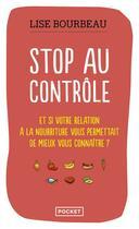 Couverture du livre « Stop au contrôle » de Lise Bourbeau aux éditions Pocket