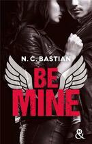 Couverture du livre « Be mine » de N.C. Bastian aux éditions Harlequin