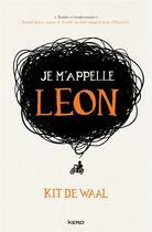 Couverture du livre « Je m'appelle Léon » de De Waal Kit aux éditions Kero