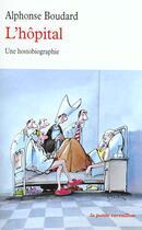 Couverture du livre « L'hôpital » de Alphonse Boudard aux éditions Table Ronde