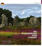 Couverture du livre « Die Alignements von Carnac » de Anne Belaud De Saulce aux éditions Patrimoine