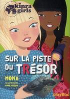 Couverture du livre « Kinra girls t.9 ; sur la piste du trésor » de Moka et Anne Cresci aux éditions Play Bac