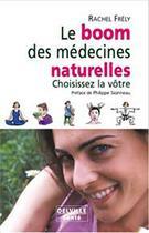 Couverture du livre « Le boom des médecines naturelles (édition 2005) » de Rachel Frely aux éditions Delville